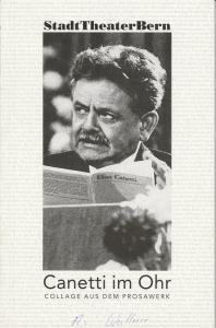 Stadttheater Bern, Eike Gramss, Angelika Salvisberg, Roland Stämpfli Programmheft Canetti im Ohr. Collage aus dem Prosawerk. Spielzeit 1996 / 97 Heft 87