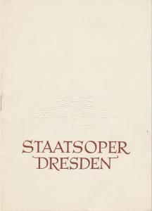 Staatsoper Dresden, Heinrich Allmeroth, Eberhard Sprink Programmheft Richard Strauss: ARIADNE AUF NAXOS Spielzeit 1956 / 57