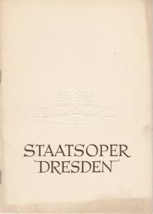 Staatsoper Dresden, Heinrich Allmeroth, Eberhard Sprink Programmheft Wolfgang Amadeus Mozart: Die Entführung aus dem Serail. Spielzeit 1955 / 56 Reihe A Nr. 4