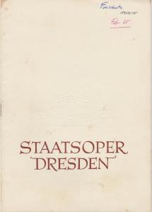 Staatsoper Dresden, Heinrich Allmeroth, Eberhard Sprink Programmheft Carl Maria von Weber: DER FREISCHÜTZ Spielzeit 1954 / 1955 Reihe A Nr. 3