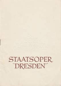 Staatsoper Dresden, Heinrich Allmeroth, Eberhard Sprink Programmheft Bedrich Smetana: Die verkaufte Braut Spielzeit 1956 / 57 Reihe A Nr. 4