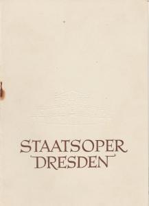 Staatsoper Dresden, Heinrich Allmeroth, Eberhard Sprink Programmheft Giuseppe Verdi: AIDA Spielzeit 1956 / 57 Reihe A Nr. 1