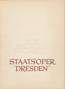 Staatsoper Dresden, Heinrich Allmeroth, Eberhard Sprink Programmheft Georg Friedrich Händel: ALEXANDER Spielzeit 1958 / 1959 Reihe A Nr. 3