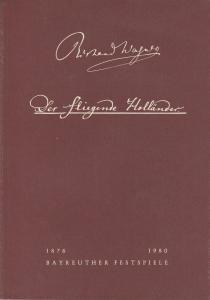 Bayreuther Festspiele, Wolfgang Wagner, Oswald Georg Bauer Programmheft II Der fliegende Holländer Bayreuther Festspiele 1980