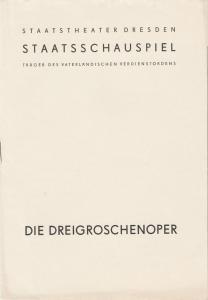 Staatstheater Dresden, Staatsschauspiel, Gerd Michael Henneberg, Gotthard Müller, Heinz Pietzsch Programmheft Bertolt Brecht / Kurt Weill: DIE DREIGROSCHENOPER