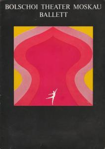 Büro Berliner Festtage, Künstler-Agentur der Deutschen Demokratischen Republik DDR, Walter Radsey, Werner Hoerisch Programmheft Bolschoi Theater der UDSSR. 19. Oktober 1969 Ballettgastspiel im Rahmen der XIII. Berliner Festtage in der Hauptstadt der DDR