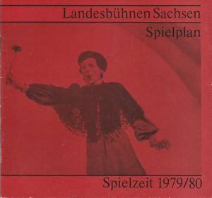 Landesbühnen Sachsen, Christian Pötzsch, Margitta Jänsch, Volkmar Spörl, Thomas Sprink Landesbühnen Sachsen Spielplan Spielzeit 1979 / 80