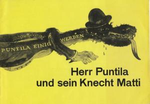 Leipziger Theater, Karl Kayser, Christoph Hamm, Hanne Röpke, Volker Wendt Programmheft Bertolt Brecht: Herr Puntila und sein Knecht Matti Schauspielhaus Spielzeit 1971 / 72 Heft 13