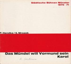 Städtische Bühnen Münster, Horst Gnekow, Rudolf Rach, Louis Naef Programmheft Das Mündel will Vormund sein / Karol. 25. April 1971 Spielzeit 1970 / 71