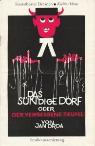 Staatstheater Dresden, Fred Larondelle, Karla Kochta, Werner Hanns ( Grafik ) Programmheft Das sündige Dorf oder Der vergessene Teufel. Komödie von Jan Drda. Wiederaufnahme 12. November 1977