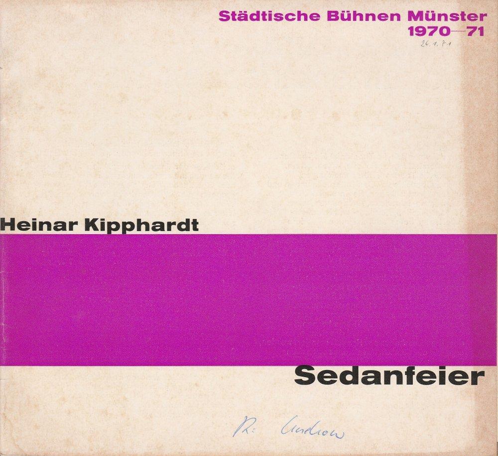 Städtische Bühnen Münster, Horst Gnekow, Rudolf Rach, Louis Naef Programmheft Heinar Kipphardt: SEDANFEIER Premiere 26. Januar 1971 Spielzeit 1970 / 71 0