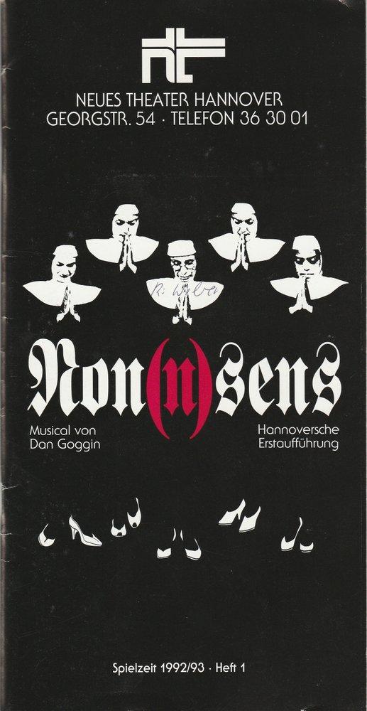Neues Theater Hannover, Ursula König, James von Berlepsch, Markus Weber Programmheft NON(N)SENS. Musical von Dan Goggin Spielzeit 1992 / 93 Heft 1 0