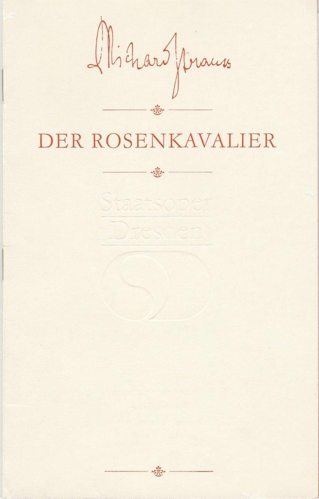 Staatsoper Dresden, Wolfgang Pieschel, Ekkehard Walter Programmheft Richard Strauss DER ROSENKAVALIER Premiere 14. Februar 1985 Semperoper Spielzeit 1984 / 85 0