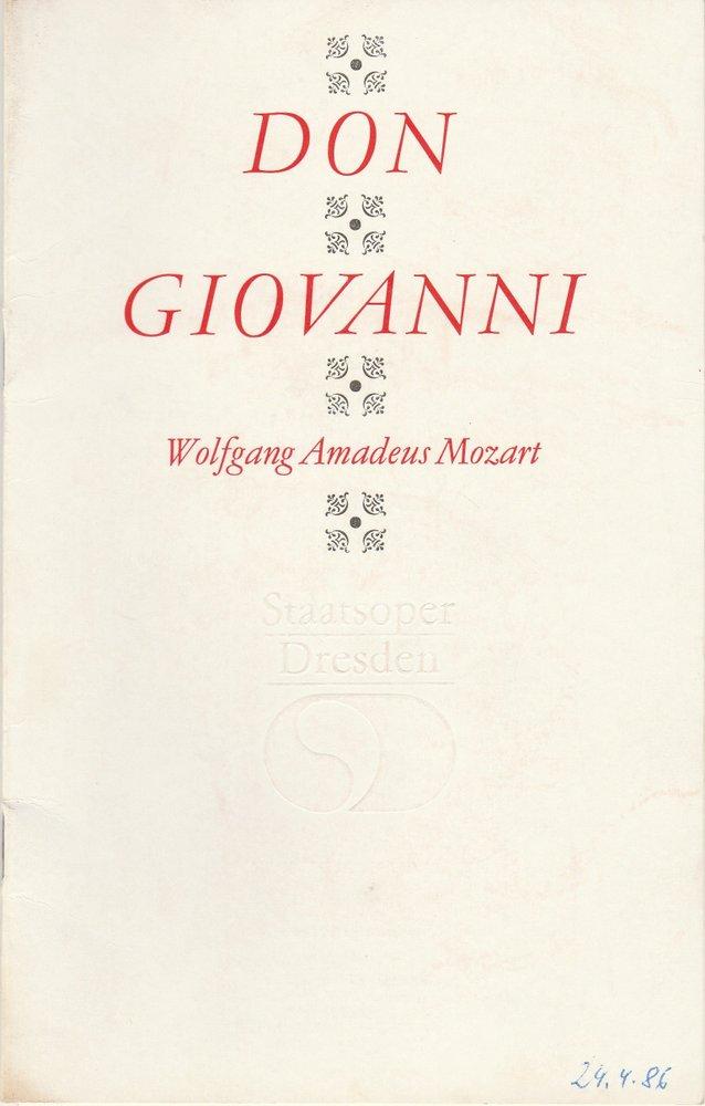 Staatsoper Dresden, Eckart Kröplin, Ekkehard Walter Programmheft Wolfgang Amadeus Mozart DON GIOVANNI Premiere 16.März 1986 Semperoper Spielzeit 1985 / 86 0