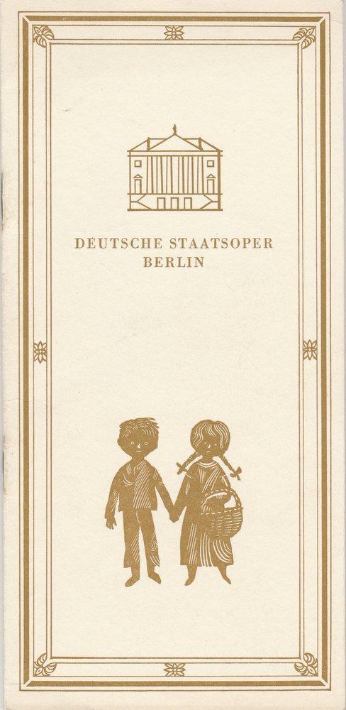 Deutsche Staatsoper Berlin, Deutsche Demokratische Republik, Werner Otto, Werner Klemke Programmheft Engelbert Humperdinck HÄNSEL UND GRETEL 18. Dezember 1969 0