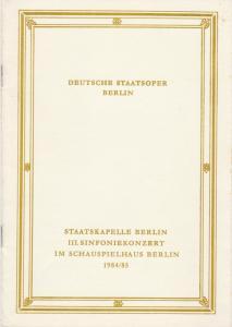 Deutsche Staatsoper Berlin, Deutsche Demokratische Republik, Horst Richter Programmheft III. SINFONIEKONZERT 17. und 18. Januar 1985 im Schauspielhaus Berlin Spielzeit 1984 / 85