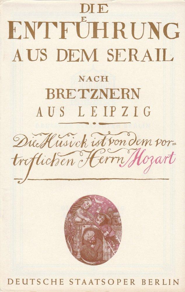 Deutsche Staatsoper Berlin, Deutsche Demokratische Republik, Werner Otto Programmheft Wolfgang Amadeus Mozart DIE ENTFÜHRUNG AUS DEM SERAIL 28. Mai 1972 Spielzeit 1971 / 72 0