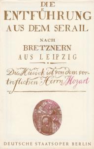Deutsche Staatsoper Berlin, Deutsche Demokratische Republik, Werner Otto Programmheft Wolfgang Amadeus Mozart DIE ENTFÜHRUNG AUS DEM SERAIL 28. Mai 1972 Spielzeit 1971 / 72