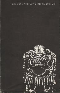 Deutsche Staatsoper Berlin, Deutsche Demokratische Republik, Werner Otto, Werner Klemke Programmheft Brecht / Dessau DIE VERURTEILUNG DES LUKULLUS 6. September 1960