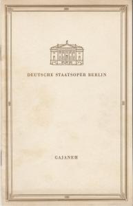 Deutsche Staatsoper Berlin, Deutsche Demokratische Republik, Albert Burkat Programmheft Aram Iljitsch Chatschaturjan GAJANEH 30. Januar 1956