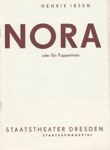 Staatsschauspiel Staatstheater Dresden, Gotthard Müller, Heinz Pietzsch Programmheft Henrik Ibsen: NORA oder Ein Puppenheim Spielzeit 1966 / 67 Heft 1