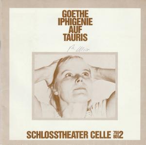 Schlosstheater Celle, Eberhard Johow, Wolf D. Vogel Programmheft IPHIGENIE AUF TAURIS. Schauspiel von Johann Wolfgang von Goethe Premiere 29.9.1979 Spielzeit 1979 / 80 Heft 2