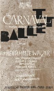 Städtische Theater Karl-Marx-Stadt, Gerhard Meyer, Gudrun Ziller, Florian Morgenstein Programmheft Ballettabend CARNAVAL / BERÜHMTE WALZER Luxor-Palast Spieljahr 1988