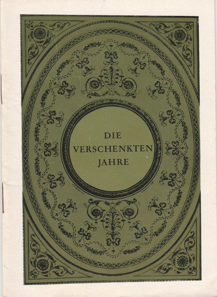 Renaissance-Theater Berlin Programmheft DIE VERSCHENKTEN JAHRE. Komödie von Gerald Savory Spielzeit 1965 / 66 mit Beilagen 0