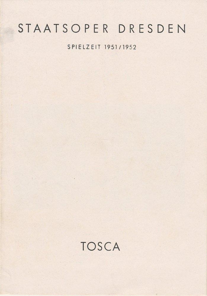 Staatsoper Dresden, Günter Haußwald Programmheft Giacomo Puccini TOSCA 4. September 1951 Spielzeit 1951 / 52 0