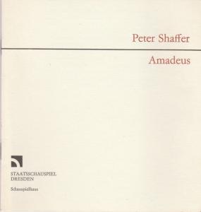 Staatsschauspiel Dresden, Gerhard Wolfram, Johannes Richter Programmheft Peter Shaffer: AMADEUS Premiere 1. März 1985