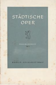 Städtische Oper Berlin, Carl Ebert, Horst Goerges, Wilhelm Reinking Programmheft Giacomo Puccini: TOSCA 7. Oktober 1956 Spielzeit 1956 / 57 Nr. 2