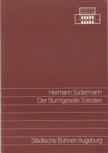 Städtische Bühnen Augsburg, Helge Thoma, Helmar von Hanstein Programmheft Herrmann Sudermann DER STURMGESEELE SOKRATES Premiere 11. Oktober 1986 Spielzeit 1986 / 87 Heft 4