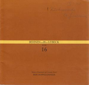 Bühnen der Hansestadt Lübeck, Hans Thoenies, Walter Hollender Programmheft M. Hennequin / G. Duval SEIN DOPPELGÄNGER Premiere 21.April 1984 Kammerspiele Spielzeit 1983 / 84 Heft 16