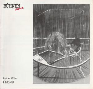 Bühnen der Hansestadt Lübeck, Hans Thoenies, Walter Hollender Programmheft Heiner Müller PHILOKTET Premiere 12. Oktober 1988 Kammerspiele Spielzeit 1988 / 89 Heft 3