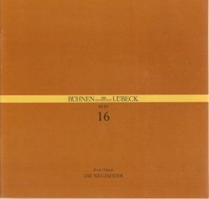 Bühnen der Hansestadt Lübeck, Hans Thoenies, Ulrich Fischer Programmheft Horst Vincon DIE SIEGESFEIER Premiere 9. April 1983 Kammerspiele Spielzeit 1982 / 83 Heft 16