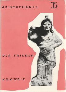 Deutsches Theater, Staatstheater der DDR, Wolfgang Langhoff, Gerhard Piens, Ingeborg Voss Programmheft DER FRIEDEN von Aristophanes Spielzeit 1962 / 63 Heft 2