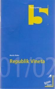 Theater Nürnberg, Wulf Konold, Frank Behnke Programmheft Moritz Rinke: REPUBLIK VINETA Premiere 19. April 2002 Schauspielhaus
