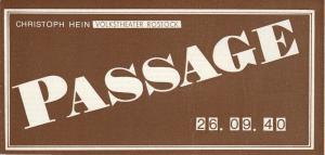 Volkstheater Rostock, Ekkehard Prophet, Christine Gundlach, Lothar Roß Programmheft Christoph Hein: PASSAGE Premiere 22. April 1989 Spielzeit 1988 / 89