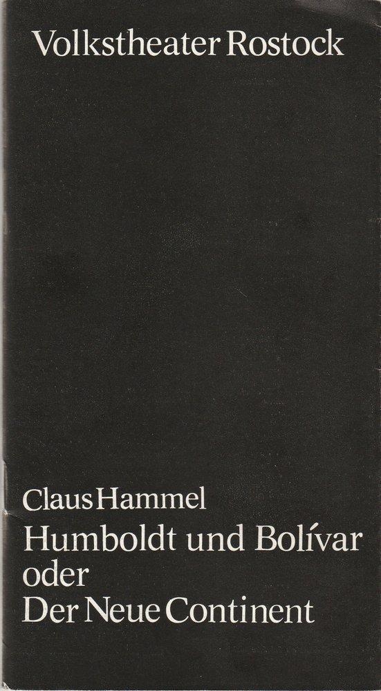 Volkstheater Rostock DDR, Hanns Anselm Perten, Eva Zapff Programmheft Uraufführung Claus Hammel: HUMBOLDT UND BOLIVAR oder DER NEUE CONTINENT 20. Oktober 1979 Spielzeit 1979 / 80 0