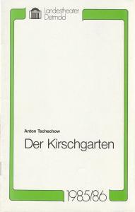 Landestheater Detmold, Gerd Nienstedt, Bruno Scharnberg Programmheft Anton Tschechow DER KIRSCHGARTEN Premiere 14. März 1986 Spielzeit 1985 / 86 Heft 14