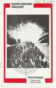 Landestheater Detmold, Otto Hans Böhm, Bruno Scharnberg Programmheft Arthur Miller HEXENJAGD Premiere 10. April 1985 Spielzeit 1984 / 85 Heft 17
