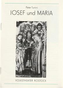 Volkstheater Rostock DDR, Hanns Anselm Perten, Christine Gundlach, Wolfgang Holz Programmheft Peter Turrini: JOSEF UND MARIA Premiere 11. Mai 1983 im Intimen Theater Spielzeit 1982 / 83