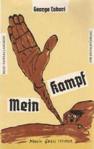 Maxim Gorki Theater, Albert Hetterle, Manfred Möckel, Eva Walch Programmheft MEIN KAMPF. Farce von George Tabori Premiere 2. März 1990 Spielzeit 1989 / 1990 Heft 3