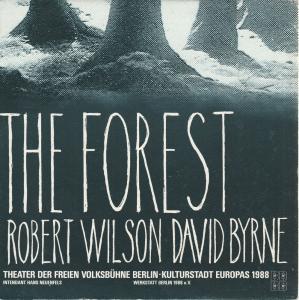Theater der Freien Volksbühne Berlin, Hans Neuenfels, Christoph Rüter, Guntram Weber Programmheft Robert Wilson / David Byrne THE FOREST Premiere 18. Oktober 1988