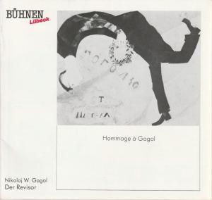 Bühnen Lübeck, Hans Thoenies, Veronika Sellier Programmheft Nikolaj W. Gogol DER REVISOR Premiere 9. Dezember 1987 Kammerspiele Spielzeit 1987 / 88 Heft 7