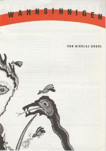 Stadttheater Bern, Philippe de Bros, Eberhard Elmar Zick, Heinz Jost Programmheft Nikolaj Gogol TAGEBUCH EINES WAHNSINNIGEN Premiere 17. Februar 1990 Mansarde Spielzeit 1989 / 90