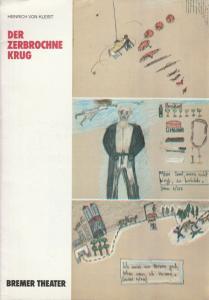 Bremer Theater, Tobias Richter, Erich Dünnwald, Ulrich Fuchs, Jörg Landsberg Programmheft Heinrich von Kleist DER ZERBROCHNE KRUG Premiere 22. September 1990 Heft 1