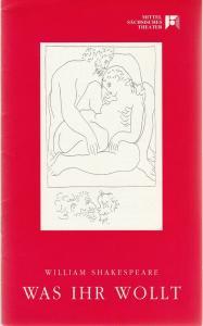 Mittelsächsisches Theater, Rüdiger Bloch, Volkmar Spörl Programmheft William Shakespeare: WAS IHR WOLLT Premiere 12. Februar 1994 Spielzeit 1993 / 94