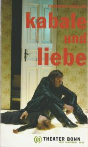 Theater Bonn, Klaus Weise, Joachim Fiedler, Almuth Voß, Thilo Beu, Julica Puls Programmheft Friedrich Schiller KABALE UND LIEBE Premiere 16. September 2005 Kammerspiele Spielzeit 2005 / 06
