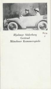 Münchner Kammerspiele, Hans-Reinhard Müller, Klaus Schüssler, Wolfgang Zimmermann Programmheft Hjalmar Söderberg: GERTRUD. Premiere 21. Juni 1981 Spielzeit 1980 / 81 Heft 6